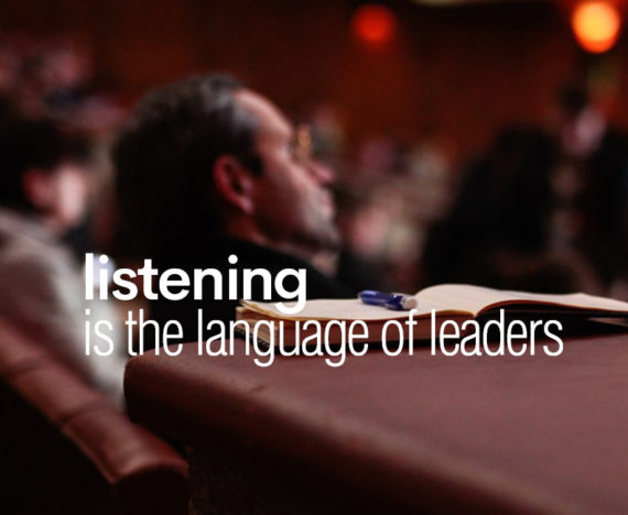 Listening is for leaders